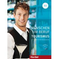 Menschen im Beruf - Tourismus A2 KB + CD