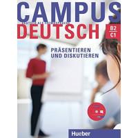 Campus Deutsch: Prasentieren & Diskutieren B2/C1 Buch + CD-ROM
