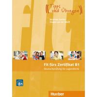 Fit furs Zertifikat B1, Deutschprufung fur Jugendliche KB + Code fur MP3