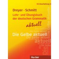 Lehr- und Ub-buch der deutschen Grammatik Aktuell