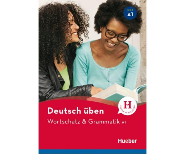 Deutsch Uben: Wortschatz & Grammatik A1 Buch