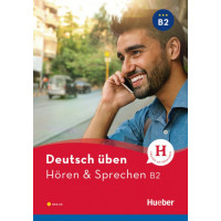 Deutsch Uben: Horen & Sprechen B2  Buch & MP3 CD