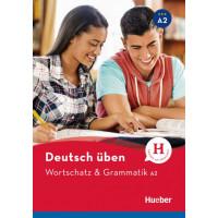 Deutsch Uben: Wortschatz & Grammatik A2 Buch