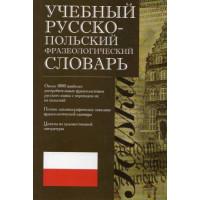 Uchebnyj russko-polskij frazeologicheskyj slovar