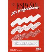 El Espanol por Profesiones: Secretariado