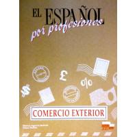 El Espanol por Profesiones: Comercio Exterior