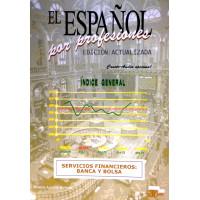 El Espanol por Profesiones: Servicios Financieros
