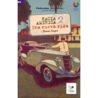 Hacia America 2. Una Nueva Vida Alumno + CD