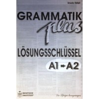 Grammatik Plus A1-A2 Schlussel