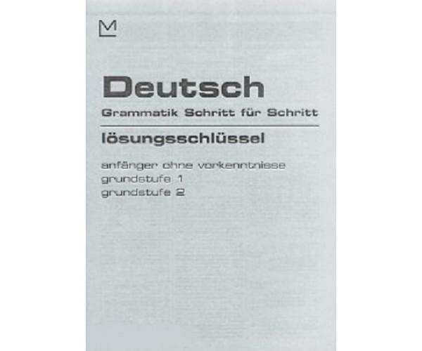 Deutch Grammatik Schritt fur Schritt Grunstufe anf./1/2 Lossungen