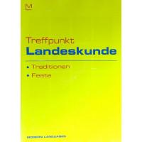 Treffpunkt: Landeskunde - Traditionen + CD