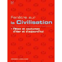 Fenetre sur la Civilisation Fetes et Coutumes + CD