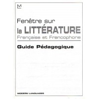Fenetre sur la Civilisation Litterature Francais Guide