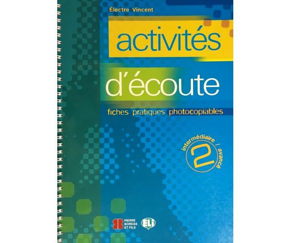 Activites d'Ecoute 2 Photocopiable + CD