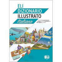 ELI Illustrato Dizionario Italiano A2/B2 + Libro Digitale