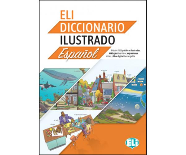 ELI Illustrado Diccionario Espanol A2/B2 + Libro Digital