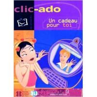 Clic - Ado Un Cadeau Pour Toi Livre + CD