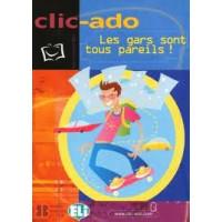 Clic - Ado Les Gars Sont Tous Pareils Livre + CD