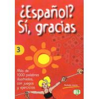 Espanol? si, gracias 3