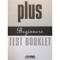 Plus Beginners Tests