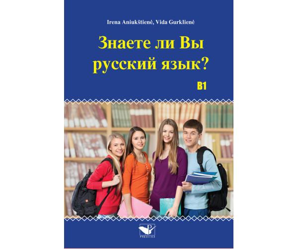 Znaete li vy russkyj jazyk? B1 (Audio įrašai atsisiuntimui)