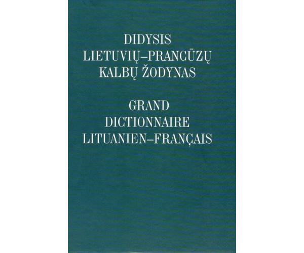Didysis lietuvių - prancūzų k. žodynas