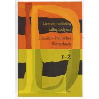 Lietuvių-vokiečių kalbų žodynas. II tomas P-Ž 100 t.ž.
