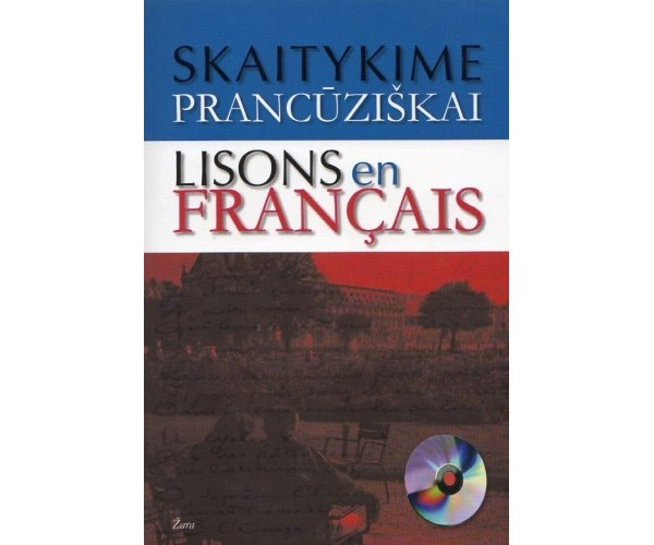 Skaitykime prancūziškai – Lisons en Francais + CD